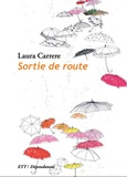 Laura Carrere - Sortie de route.