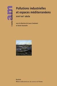 Pollutions industrielles et espaces méditerranéens XVIIIe-XXIe siècles.pdf