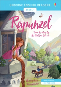 Laura Cowan et Sara Gianassi - Rapunzel - From the story by the Brothers Grimm.