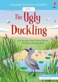 Laura Cowan et Alexandra Badiu - The ugly duckling - Level 1.