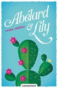 Laura Creedle - Abélard & Lily.