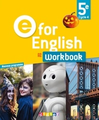 Laura Cursat et Virginie Bordat - E for English 5e A2 - Workbook.