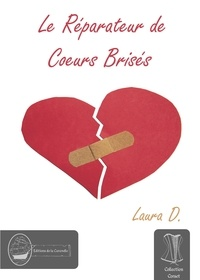 Laura D. - Le Réparateur de Cœurs Brisés.