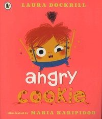 Laura Dockrill et Maria Karipidou - Angry Cookie.