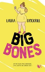 Laura Dockrill - Big Bones.