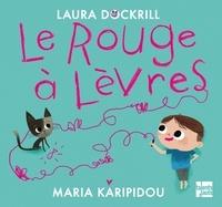 Laura Dockrill et Maria Karipidou - Le Rouge à Lèvres.