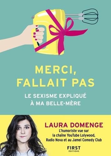 Merci, fallait pas - Laura Domenge - Format ePub - 9782412046937 - 6,99 €