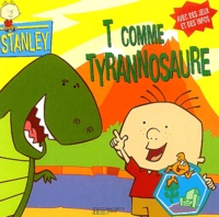 Laura Driscoll - T comme tyrannosaure.