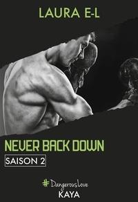 Laura E. l. - Dangerous Love  : Never back down - Saison 2.