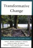 Laura E. Reimer et Cathryne L. Schmitz - Transformative Change - An Introduction to Peace and Conflicts Studies.