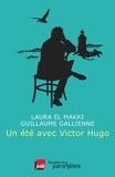 Laura El Makki et Guillaume Gallienne - Un été avec Victor Hugo.