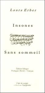 Laura Erber - Insones / Sans sommeil - Edition bilingue portugais-français.