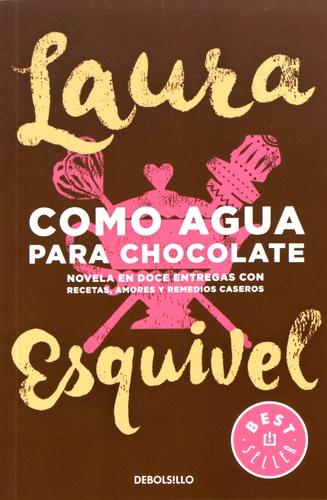 Laura Esquivel - Como agua para chocolate.