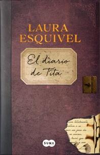Laura Esquivel - El diario de Tita.
