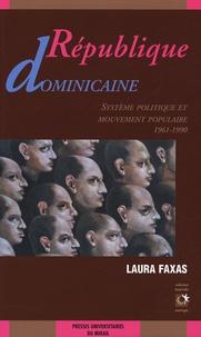 Laura Faxas - République Dominicaine - Système politique et mouvement populaire (1961-1990).