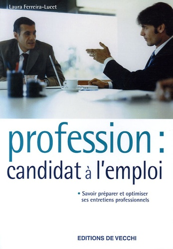 Laura Ferreira-Lucet - Profession : candidat à l'emploi.