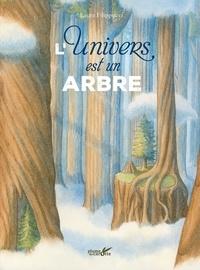 Laura Filippucci - L'univers est un arbre.