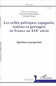 Les exilés politiques espagnols, italiens et portugais en France au XIXe siècle - Questions et perspectives.pdf