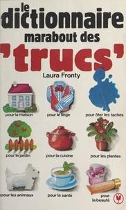 Laura Fronty - Dictionnaire marabout des trucs.