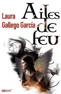 Laura Gallego Garcia - Ailes de feu.