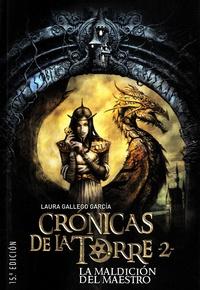 Laura Gallego Garcia - Cronicas de la Torre Tome 2 : La maldición del Maestro.
