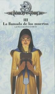 Laura Gallego Garcia - La llamada de los muertos (cronicas de la torre III).
