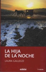 Laura Gallego - La hija de la noche.