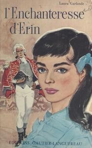 Laura Garlande - L'enchanteresse d'Érin.