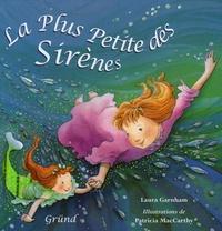 Laura Garnham - La plus petite des sirènes.
