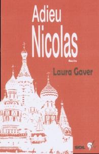 Laura Gaver - Adieu Nicolas.