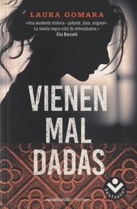 Laura Gomara - Vienen mal dadas.