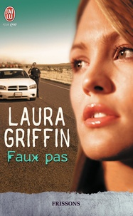 Laura Griffin - One wrong step.