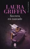Laura Griffin - Secrets en cascade.