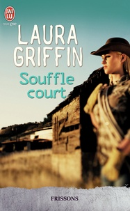Laura Griffin - Souffle court.