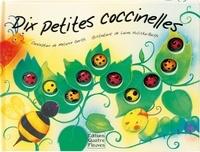 Laura Huliska-Beith et Melanie Gerth - Dix petites coccinelles.