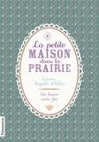 Laura Ingalls Wilder - La Petite maison dans la prairie Tome 5 : Un hiver sans fin.