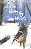 Laura Ingalls Wilder - Little House in the Big Woods.