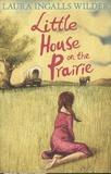 Laura Ingalls Wilder - Little House on the Prairie.