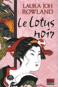 Laura Joh Rowland - Le lotus noir.