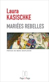 Laura Kasischke - Mariées rebelles.