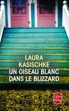 Laura Kasischke - Un oiseau blanc dans le blizzard.