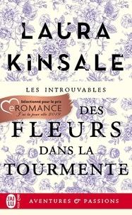 Laura Kinsale - Des fleurs dans la tourmente.