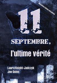 Laura Knight-Jadczyk et Joe Quinn - 11 septembre, l'ultime vérité.