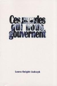 Laura Knight-Jadczyk - Ces mondes qui nous gouvernent.