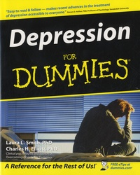 Laura L Smith et Charles H Elliott - Depression For Dummies.