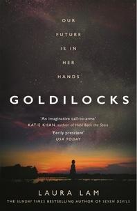 Laura Lam - Goldilocks.
