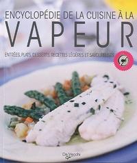 Laura Landra et Margherita Landra - Encyclopédie de la cuisine à la vapeur.