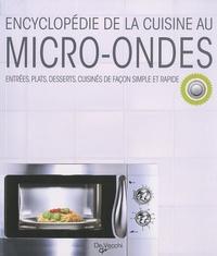 Laura Landra et Margherita Landra - Encyclopédie de la cuisine au micro-ondes - Entrées, plats, desserts, cuisinés de façon simple et rapide.
