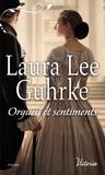 Laura Lee Guhrke - Les presses du coeur Tome 1 : Orgueil et sentiments.