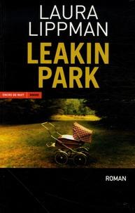 Laura Lippman - Leakin Park.